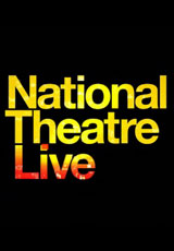 Poster for National Theatre Live: /2013 season Qld