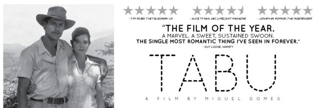 TABU [MA15+]- A love story told in two unique parts. Now showing, exclusively!
